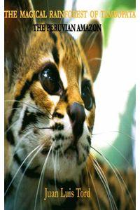 bw-the-magical-rainforest-of-tambopata-the-peruvian-amazon-yopublico-9788740475104