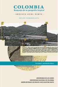 bw-colombia-bosquejo-de-su-geografiacutea-tropical-volumen-i-u-de-los-andes-9789587742978