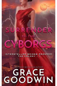 bw-surrender-to-the-cyborgs-grace-goodwin-9783969539903
