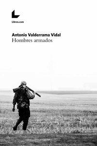 bw-hombres-armados-editorial-libroscom-9788417023577
