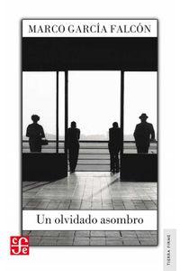 bw-un-olvidado-asombro-fondo-de-cultura-econmica-9786071651921