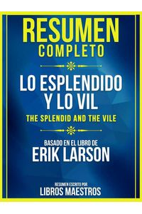 bw-resumen-completo-lo-esplendido-y-lo-vil-the-splendid-and-the-vile-basado-en-el-libro-de-erik-larson-libros-maestros-9783969694794
