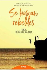 bw-se-buscan-rebeldes-ediciones-rialp-9788432150135