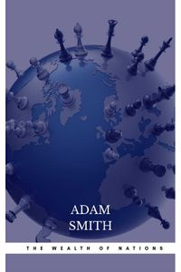 bw-the-wealth-of-nations-the-economics-classic-a-selected-edition-for-the-contemporary-reader-cded-9782377878819