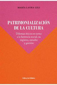 bw-patrimonializacioacuten-de-la-cultura-editorial-biblos-9789876918916