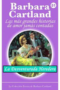 bw-la-desventurada-heredera-barbara-cartland-ebooks-ltd-9781782139799