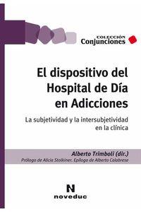 bw-el-dispositivo-del-hospital-de-diacutea-en-adicciones-noveduc-9789875387843