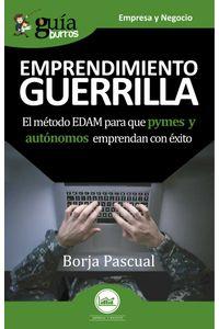 bw-guiacuteaburros-emprendimiento-guerrilla-editatum-9788418429903
