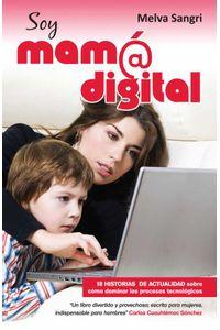 bw-soy-mam-digital-ediciones-selectas-diamante-sa-de-cv-9786077627531