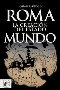 bw-roma-la-creacioacuten-del-estado-mundo-desperta-ferro-ediciones-9788412168723