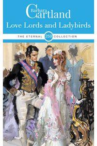 bw-love-lords-and-ladybirds-barbara-cartland-ebooks-ltd-9781788673884