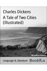 bw-a-tale-of-two-cities-illustrated-bookrix-9783730987476
