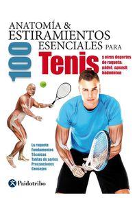 bw-anatomiacutea-amp-100-estiramientos-para-tenis-y-otros-deportes-de-raqueta-color-paidotribo-9788499106830