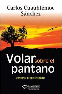 bw-volar-sobre-el-pantano-ediciones-selectas-diamante-sa-de-cv-9786077627289
