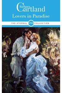 bw-lovers-in-paradise-barbara-cartland-ebooks-ltd-9781788673341
