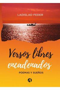 bw-versos-libres-encadenados-editorial-autores-de-argentina-9789878708324