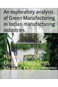 bw-an-exploratory-analysis-of-green-manufacturing-in-indian-manufacturing-industries-bookrix-9783743849754