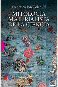 bw-mitologiacutea-materialista-de-la-ciencia-ediciones-encuentro-9788499208459