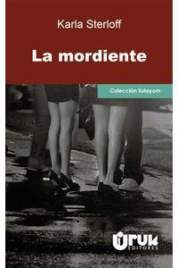 bw-la-mordiente-uruk-editores-sociedad-annima-9789930595039