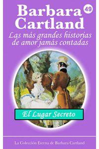 bw-el-lugar-secreto-barbara-cartland-ebooks-ltd-9781782139317