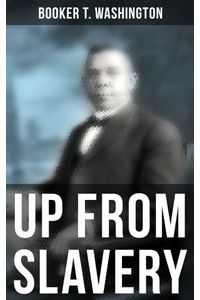 bw-booker-t-washington-up-from-slavery-musaicum-books-9788027240371