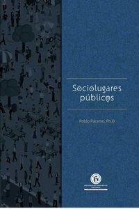 bw-sociolugares-puacuteblicos-universidad-pedaggica-nacional-9789585416147