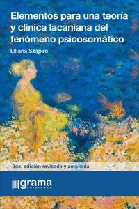 bw-elementos-para-una-teoriacutea-y-cliacutenica-lacaniana-del-fenoacutemeno-psicosomaacutetico-grama-ediciones-9789878372365