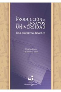 bw-la-produccioacuten-de-ensayos-en-la-universidad-programa-editorial-universidad-del-valle-9789587654660