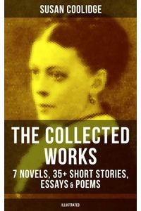 bw-the-collected-works-of-susan-coolidge-7-novels-35-short-stories-essays-amp-poems-illustrated-musaicum-books-9788075834348
