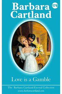 bw-love-is-a-gamble-barbara-cartland-ebooks-ltd-9781782139836