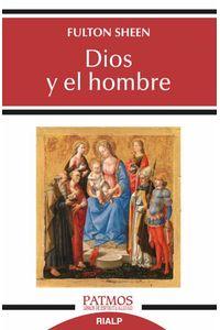 bw-dios-y-el-hombre-ediciones-rialp-9788432152825