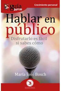 bw-guiacuteaburros-hablar-en-puacuteblico-editatum-9788418429897