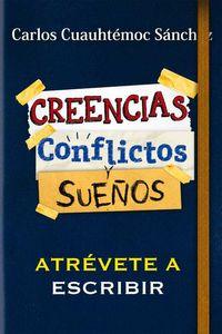 bw-conflictos-creencias-y-suentildeos-ediciones-selectas-diamante-sa-de-cv-9786077627838