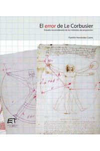 bw-el-error-de-le-corbusier-estudio-reconsiderado-de-los-meacutetodos-de-proporcioacuten-instituto-tecnolgico-de-costa-rica-9789977662855