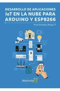 bw-desarrollo-de-aplicaciones-iot-en-la-nube-para-arduino-y-esp8266-marcombo-9788426729750