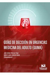bw-guiacutea-de-decisioacuten-en-urgencias-medicina-del-adulto-guma-editorial-unimagdalena-9789587461435