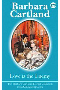bw-love-is-the-enemy-barbara-cartland-ebooks-ltd-9781782139973