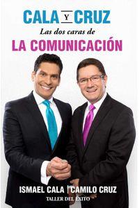 bw-cala-y-cruz-las-dos-caras-de-la-comunicacioacuten-taller-del-xito-9781607384038
