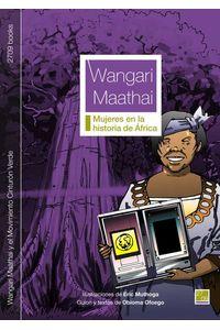 bw-wangari-maathai-y-el-movimiento-cinturoacuten-verde-2709-books-9788494693755