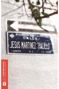bw-jesuacutes-martiacutenez-renteriacutea-quotpalilloquot-editorial-universidad-de-guadalajara-9789702710660