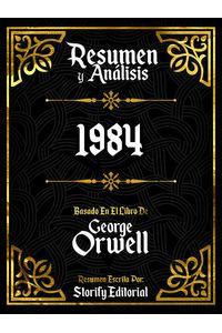 bw-resumen-y-analisis-1984-basado-en-el-libro-de-george-orwell-storify-editorial-9783969872925