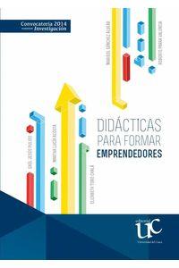 bw-didaacutecticas-para-formar-emprendedores-editorial-universidad-del-cauca-9789587322644