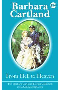 bw-from-hell-to-heaven-barbara-cartland-ebooks-ltd-9781782138822