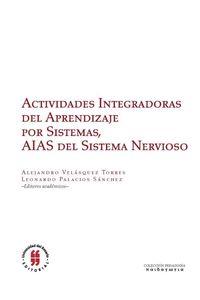 bw-actividades-integradoras-del-aprendizaje-por-sistemas-aias-del-sistema-nervioso-editorial-universidad-del-rosario-9789587388657