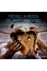 bw-fiestas-la-miacutestica-del-norte-argentino-grupo-abierto-libros-9789874506290