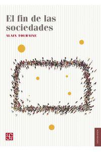 bw-el-fin-de-las-sociedades-fondo-de-cultura-econmica-9786071641656