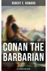bw-conan-the-barbarian-all-20-books-in-one-edition-musaicum-books-9788027238798