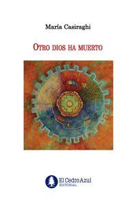 bw-otro-dios-ha-muerto-el-cedro-azul-9789874762702