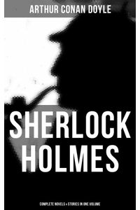 bw-sherlock-holmes-complete-novels-amp-stories-in-one-volume-musaicum-books-9788027219308