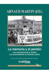 bw-la-memoriacutea-y-el-perdoacuten-u-externado-de-colombia-9789587728897